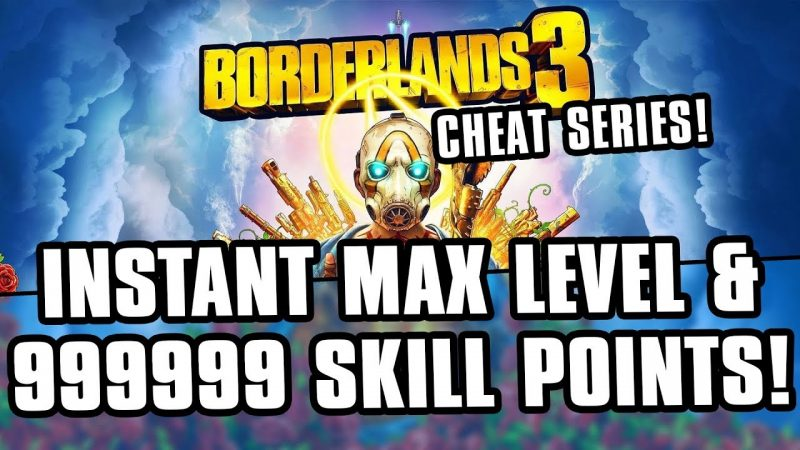 Borderlands-3-Cheats-Instant-Max-Level-and-999999-Skill-Points